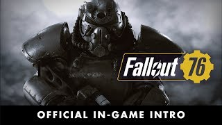 Fallout 76 – Official In-Game Intro