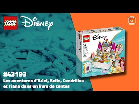 Vidéo LEGO Disney 43193 : Les aventures d'Ariel, Belle, Cendrillon et Tiana dans un livre de contes