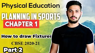 Planning in Sports - How to draw Fixtures | Unit 1 | Physical Education Class 12 2020-21 CBSE PART 2 - Download this Video in MP3, M4A, WEBM, MP4, 3GP