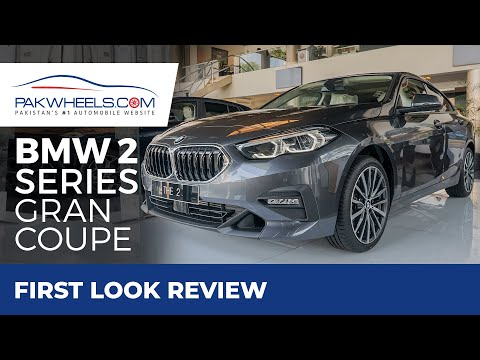 BMW 2 Series Gran Coupe | First Look Review | PakWheels