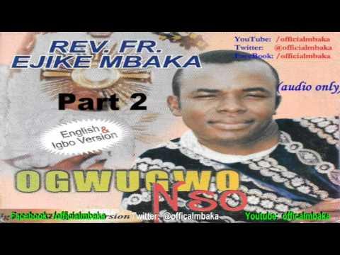 Ebube Gị Kpawa Ike (Manifest Your Glory) - [Official Father Mbaka]