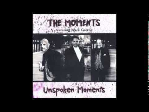 The Moments lyrics
