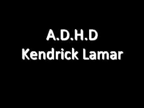 Kendrick Lamar - A.D.H.D (Lyrics) *TheSummerThing.com*