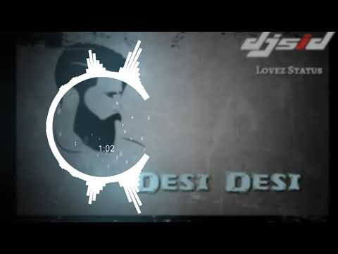 Download Desi Desi Na Bola Pravit Mix Dj Sid Love On Mp3 Dj