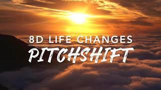 8D Life Changes — Thomas Rhett   PitchShift