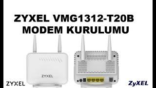 Zyxel VMG1312 T20B MODEM KURULUMU