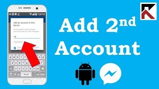 How To Add Second Facebook Messenger Account On Android Phone