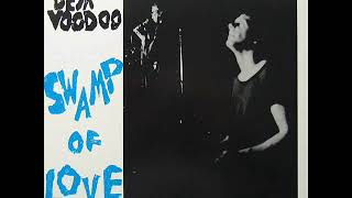 Deja Voodoo - Swamp Of Love (Full Album)