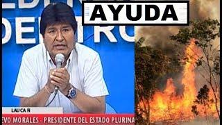 EVO MORALES ACEPTA SU ERROR (AYUDA INTERNACIONAL PARA BOLIVIA)