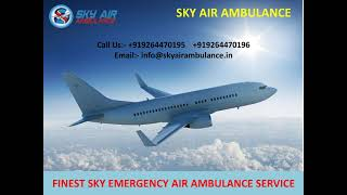 Life Support Air Ambulance Service in Jamshedpur and Siliguri