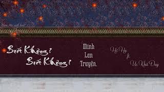 [Vietsub + Pinyin] Biết Không? Biết Không? - Hồ Hạ ft. Úc Khả Duy (Minh Lan Truyện OST)