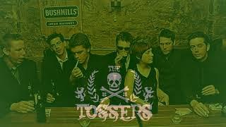 The Tossers  - Irish whiskey