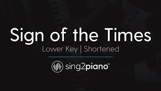 Sign Of The Times (Shortened) [LOWER Piano Karaoke] Harry Styles