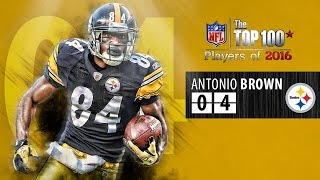 #04 Antonio Brown (WR, Steelers)   Top 100 Players of 2016