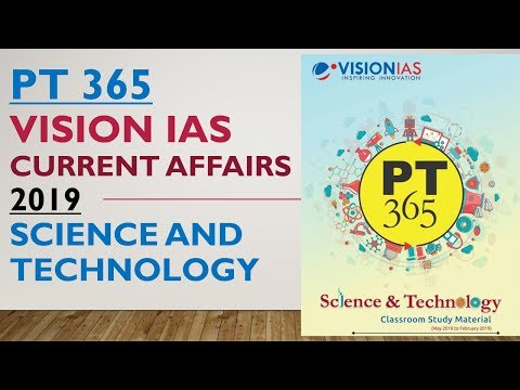 PT 365 SCIENCE AND TECHNOLOGY 2019 VISION IAS CURRENT AFFAIRS :UPSC/STATE_PSC/SSC/RAILWAY
