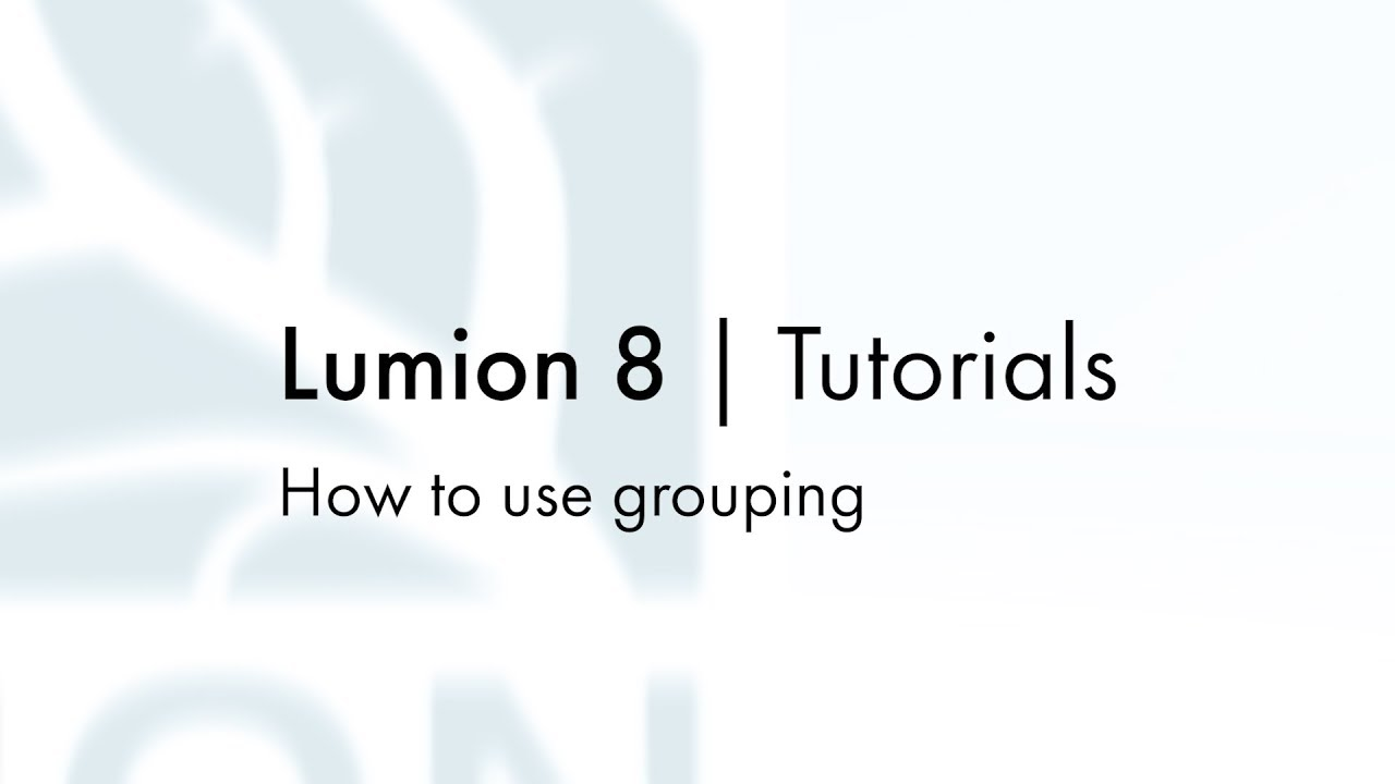 編集モード:グループ化の使用方法(Lumion8 series)