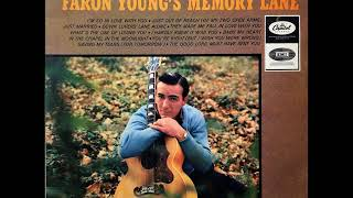 You're Right (But I Wish You Were Wrong) , Faron Young , 1964