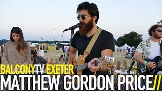 MATTHEW GORDON PRICE - VOS (BalconyTV)