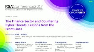 <strong>The Finance Sector and Countering Cyberthreats: Lessons from the Front Lines</strong>
