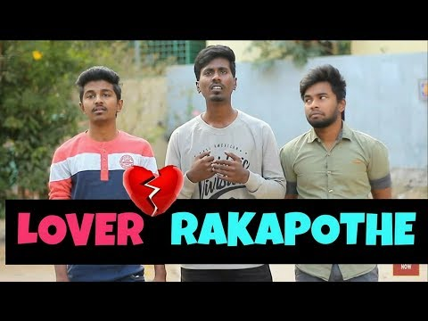 LOVER RAKAPOTHE || Comedy Videos - Video #5 - by Ravi Ganjam