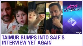 Taimur bumps into father Saif Ali Khan's interview yet again during lockdown