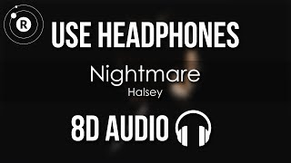 Halsey   Nightmare (8D AUDIO)