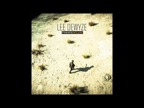 Like I Do (Single) - Lee Dewyze