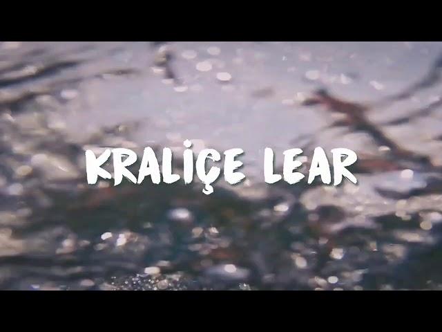 Kraliçe Lear / Queen Lear