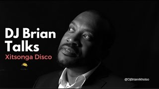 DJ BRIAN ON XITSONGA DISCO (TALKING GENERAL MUZKA)