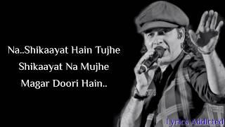 Yeh Dooriyan Full Song with Lyrics  Mohit Chauhan  Kartik A
