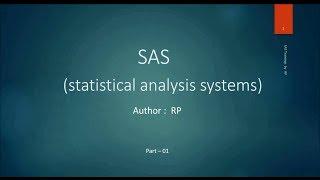 SAS Online Training - Introduction to SAS software (Part-1)