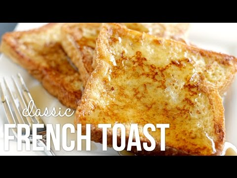 Video How to Make French Toast!! Classic Quick and Easy Recipe