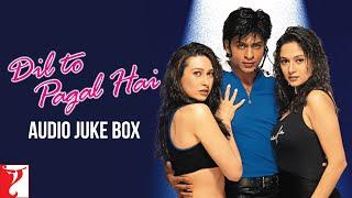 Dil To Pagal Hai | Full Songs Audio Jukebox | Shah Rukh Khan | Madhuri Dixit | Karisma | Uttam Singh