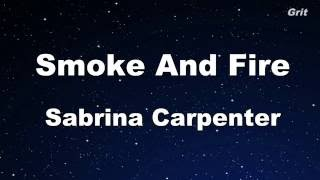 Smoke And Fire   Sabrina Carpenter Karaoke 【No Guide Melody】 Instrumental