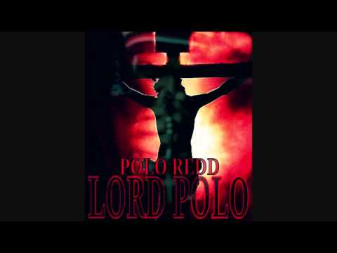 Polo Redd - Lord Polo (DOWNLOAD LINK)