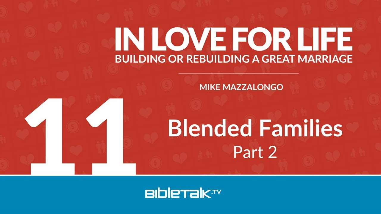 11. Blended Families