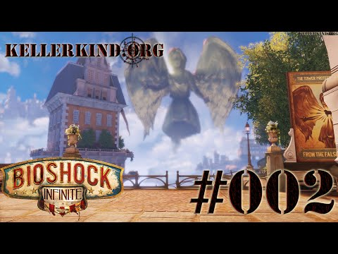 Bioshock Infinite [HD|60FPS] #002 - Sightseeing ★ Let's Play Bioshock Infinite