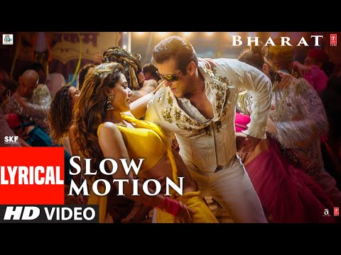 LYRICAL: Slow Motion | Bharat | Salman Khan, Disha Patani | Vishal &Shekhar Feat. Nakash A ,Shreya G