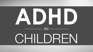 What is ADHD in Children?