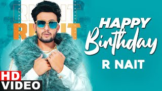 Birthday Wish | R Nait | Birthday Special | Latest Punjabi Song 2020 | Speed Records