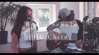Robin Schulz   Oh Child [acoustic Cover] 4K (Exct. Feat. Ellie)