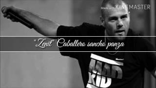 zenit caballero sancho panza mp3