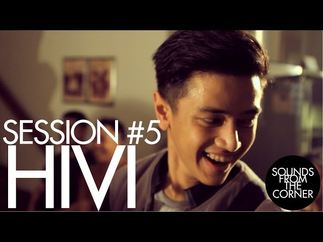 Sounds From The Corner : Session #5 HiVi