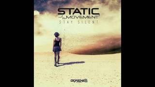 Static Movement - Stay Silent