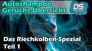 Autopflege-Duftwelten - Shampoos und Snowfoam-Düfte mit Dr. Riechkolben - Teil 1