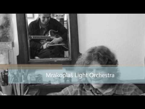 Mrakoplaš Light Orchestra - Mrakoplaš Light Orchestra Co se ti