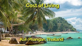 Koh Phangan, Thailand - Cost of Living