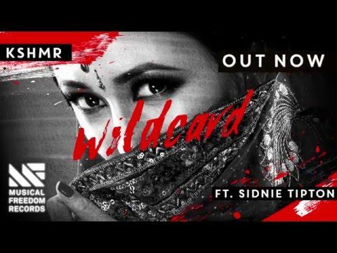 KSHMR - Wildcard ft. Sidnie Tipton [OUT NOW]