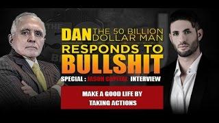 MAKE A GOOD LIFE BY TAKING ACTIONS | DAN RESPONDS TO BULLSHIT
