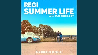 Summer Life (Manuals Remix)